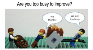 Read more about the article Too busy to improve?