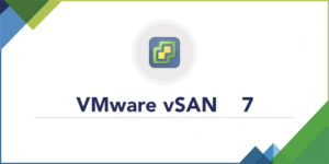 Read more about the article VMware vSAN 7 Update 2 – Disk Format Error