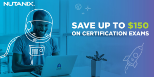 Read more about the article Nutanix Exams – 75% Off